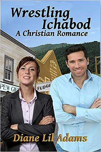 Wrestling Ichabod: A Christian Romance