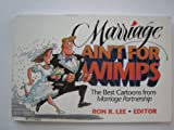 Marriage Ain't for Wimps, , 0310405211