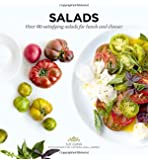 Salads: Over 60 satisfying salads for lunch and dinner (Ready to Eat)