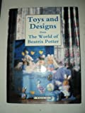 img - for Toys and Designs from the World of Beatrix Potter by Pat Menchini (1992-10-01) book / textbook / text book