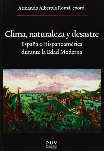 Descargar Libro Clima, Naturaleza Y Desastre Armando Alberola Romá