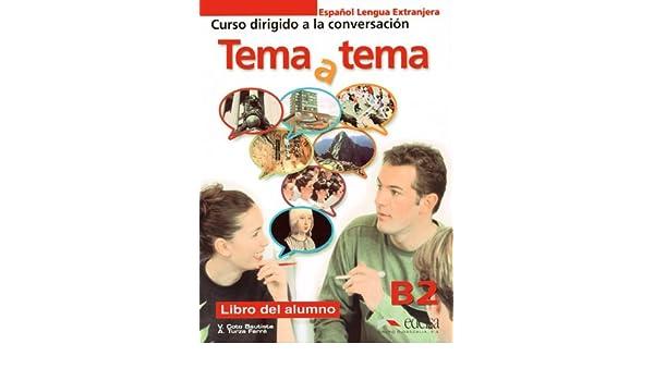 Tema y tema Niveau B2. Libro del alumno: 9783060301379 ...