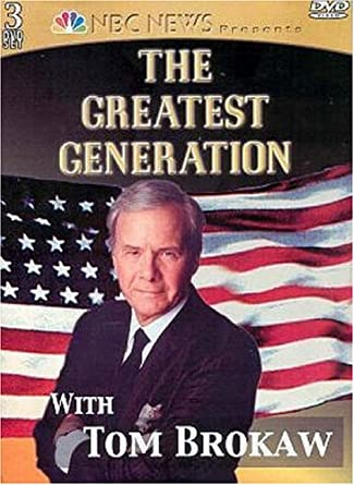 Image result for tom brokaw greatest generation