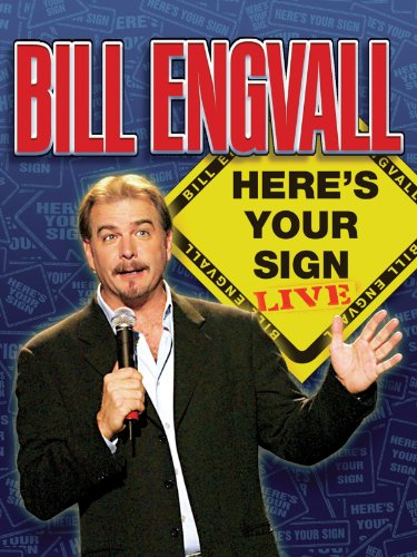 Sign Your Here - Bill Engvall: Here's Your Sign: Live!