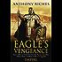 The Eagle's Vengeance: Empire VI (Empire Series Book 6)
