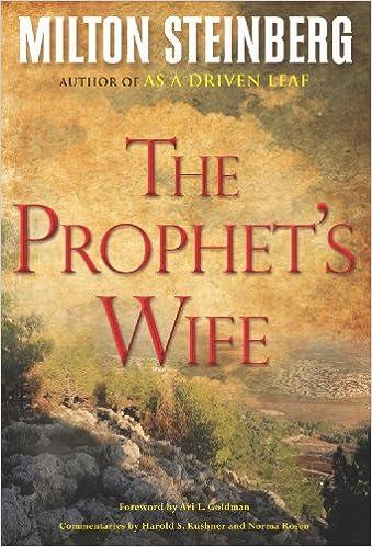 Amazon com: The Prophet's Wife (9780874419405): Milton Steinberg: Books