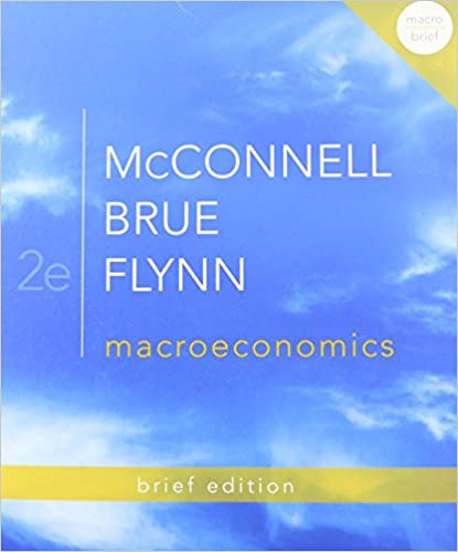 Macroeconomics Brief Edition The Mcgraw Hill Economics
