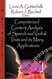 Computerized Content Analysis of Speech and Verbal Texts and Its Many Applications, , 1604566507