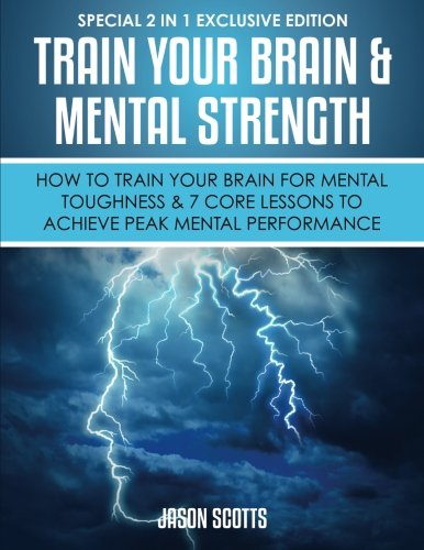 Train Your Brain Mental Strength