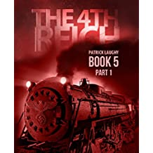 The 4th Reich book 5 Part 1