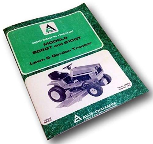 Allis Chalmers 808Gt 810Gt Operators Owners Manual Lawn Garden Tractor Mower