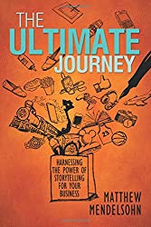 The Ultimate Journey: Harnessing the Power of Storytelling for Your Business