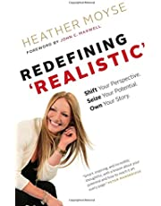 Redefining Realistic: Shift Your Perspective. Seize Your Potential. Own Your Story