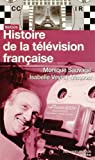 Histoire de la télévision française : De 1935 à nos jours par Sauvage