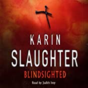 Blindsighted: Grant Country, Book 1 | Karin Slaughter
