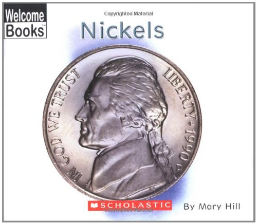 Nickels (Welcome Books: Money Matters)