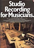 Studio Recording for Musicians, Miller, Fred, 0825642043