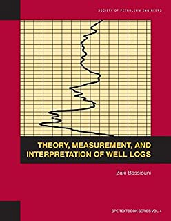 Well logging for earth scientists darwin v ellis julian m singer theory measurement and interpretation of well logs spe textbook series fandeluxe Image collections