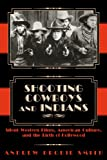 Shooting Cowboys and Indians 9780870817465