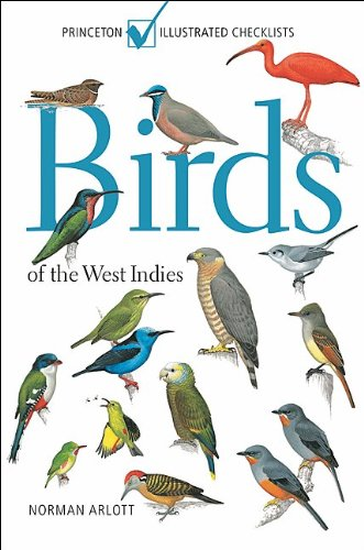 Birds of the West Indies (Princeton Illustrated Checklists)