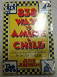 Eight Hundred Thirty-Eight Ways to Amuse a Child, June Johnson, 006091047X