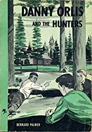 Danny Orlis and the Hunters (Colportage…