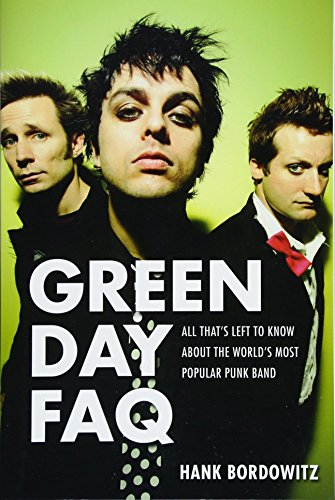 Purchase low price Green Day FAQ: All That' Left Know About the World' Most Popular Punk Band