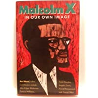 Malcolm X: In Our Own Image