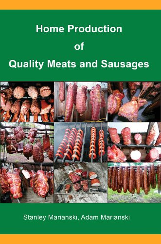- Home Production of Quality Meats and Sausages