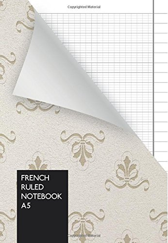 French Ruled Notebook A5: Seyès Ruled Journal DIN A5  110 pages  cream paper  for writing pdf