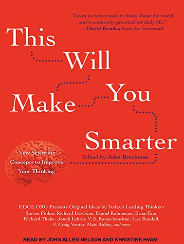 This Will Make You Smarter: New Scientific Concepts to Improve Your Thinking by Tantor Audio