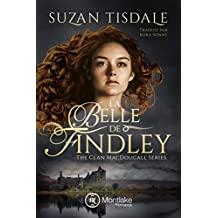 La Belle de Findley (The Clan MacDougall t. 2) (French Edition)