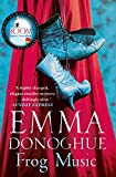 Frog Music by Emma Donoghue front cover