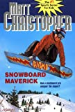 Snowboard Maverick, Matt Christopher, 0316142034