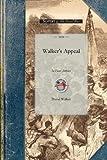 Walker's Appeal, David Walker, 1429016361