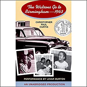 The Watsons Go to Birmingham: 1963 Audiobook