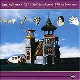 Xii Sibiriska Cyklar/Vill Du H by Lars Hollmer (1994-08-02)