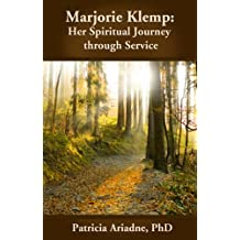 Marjorie Klemp: Her Spiritual Journey through Service