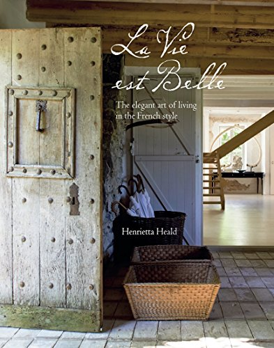 Cheap  La Vie Est Belle: The elegant art of living in the French..