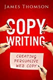 Copywriting: Creating Persuasive Web Copy