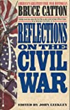 Reflections on the Civil War, Bruce Catton, 0425141411