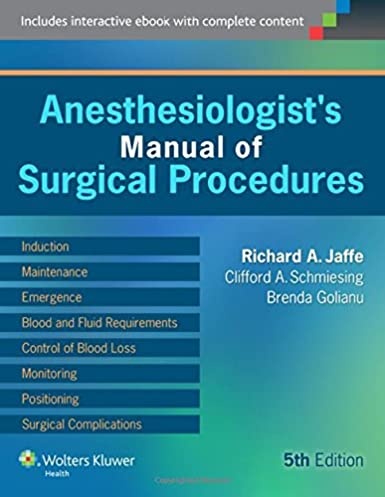 anesthesiologist s manual of surgical procedures 9781451176605 rh amazon com jaffe anesthesiologist's manual of surgical procedures anesthesiologist's manual of surgical procedures pdf