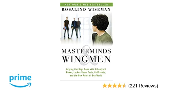 Book Review Parents Have Power To Make >> Masterminds And Wingmen Helping Our Boys Cope With Schoolyard Power