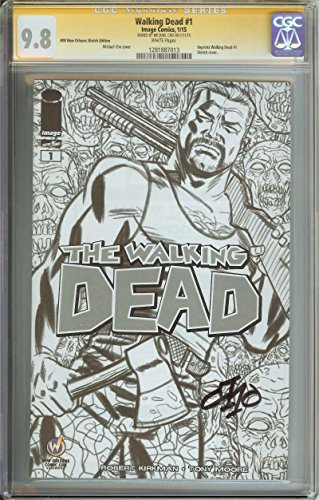 (WIZARD WORLD NOLA SKETCH WALKING DEAD #1 CGC 9.8 WHITE PAGES)