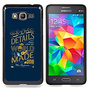 - World Inspiring Quote Blue Golden - - Snap-On Rugged Hard Cover Case Funny HouseFOR Samsung Galaxy Grand Prime G530H G5308