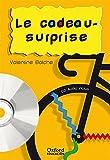 Le cadeau-surprise. Pack (Lecture + CD-Audio) (Lectures Faciles)