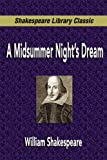 A Midsummer Night's Dream (Shakespeare Library Classic), William Shakespeare, 1599867680