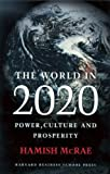 The World in 2020, Hamish McRae, 0875847382