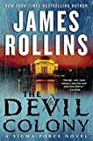 The Devil Colony: A Sigma Force Novel (Sigma Force Novels)