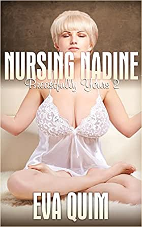 Nursing Nadine: Milky Sex and Romance (Breastfully Yours